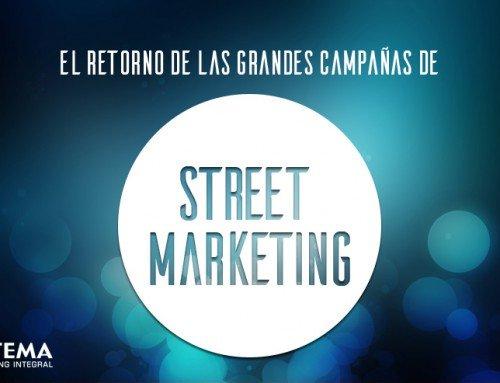 El Retorno de las Grandes Campañas de Street Marketing