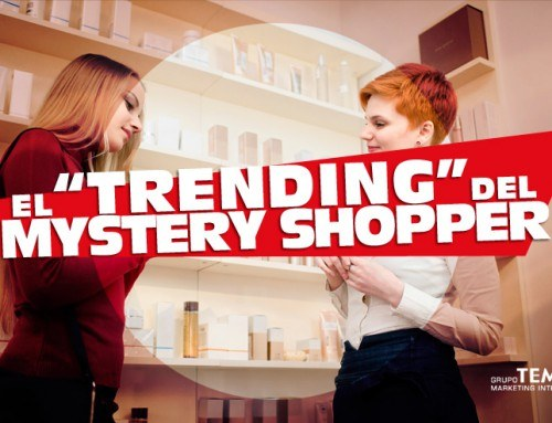 El «trending» del Cliente Misterioso