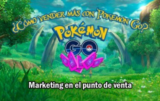 Vender más con pokemon GO con marketing en el punto de venta